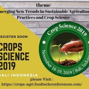 15th Annual Conference on Crop Science and Agriculture 2019